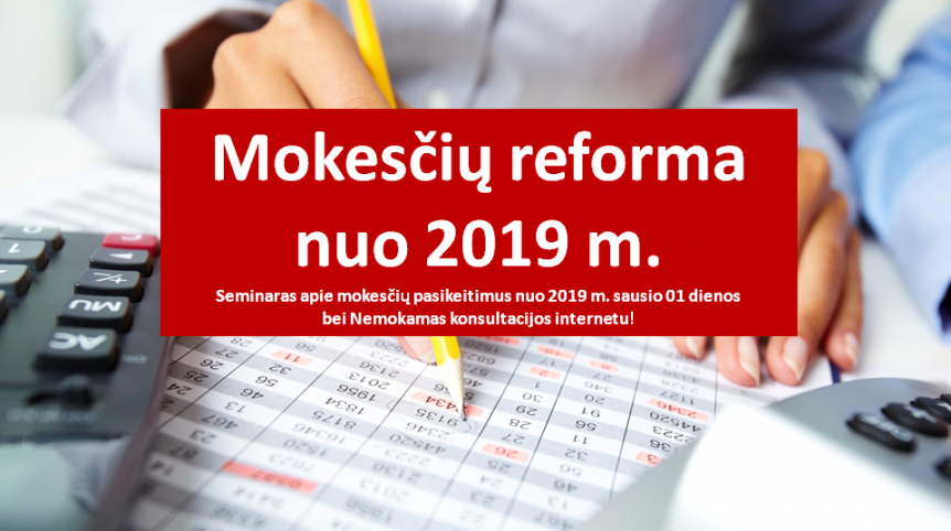 Mokesčių reforma nuo 2019 m.